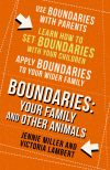 Книга Boundaries: Step Four: Your Family and other Animals автора Jennie Miller