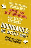 Книга Boundaries: Step One: Me, Myself and I автора Jennie Miller
