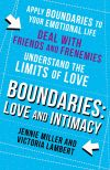 Книга Boundaries: Step Three: Love and Intimacy автора Jennie Miller