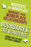 Книга Boundaries: Step Two: The Workplace автора Jennie Miller