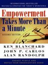 Книга Empowerment Takes More Than a Minute автора John Carlos