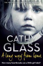 скачать книгу A Long Way from Home автора Cathy Glass