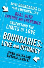 скачать книгу Boundaries: Step Three: Love and Intimacy автора Jennie Miller