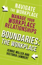скачать книгу Boundaries: Step Two: The Workplace автора Jennie Miller