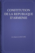 скачать книгу Constitution de la République d'Arménie автора Республика Армения