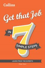 скачать книгу Get that Job in 7 simple steps автора Peter Storr