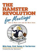 скачать книгу Hamster Revolution for Meetings. How to Meet Less and Get More Done автора Mike Song
