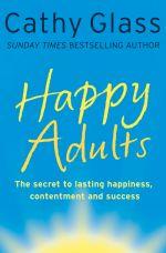 скачать книгу Happy Adults автора Cathy Glass