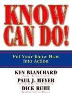 скачать книгу Know Can Do! Put Your Know-How Into Action автора Paul Meyer