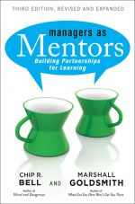 скачать книгу Managers As Mentors. Building Partnerships for Learning автора Marshall Goldsmith