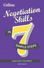скачать книгу Negotiation Skills in 7 simple steps автора Clare Dignall