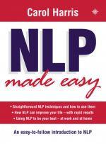 скачать книгу NLP Made Easy автора Carol Harris