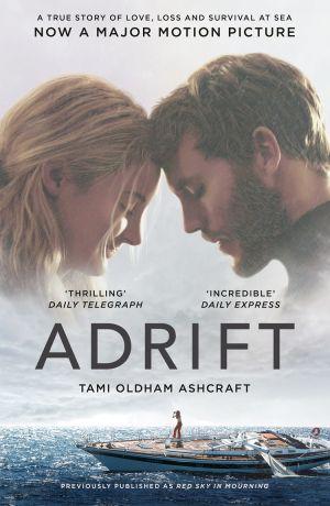 обложка книги Adrift: A True Story of Love, Loss and Survival at Sea автора Tami Oldham