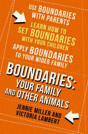 обложка книги Boundaries: Step Four: Your Family and other Animals автора Jennie Miller