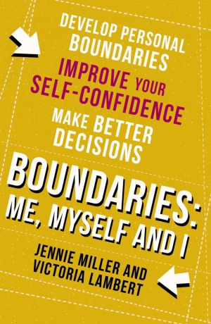 обложка книги Boundaries: Step One: Me, Myself and I автора Jennie Miller