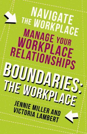 обложка книги Boundaries: Step Two: The Workplace автора Jennie Miller