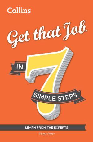 обложка книги Get that Job in 7 simple steps автора Peter Storr