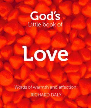 обложка книги God's Little Book of Love автора Richard Daly