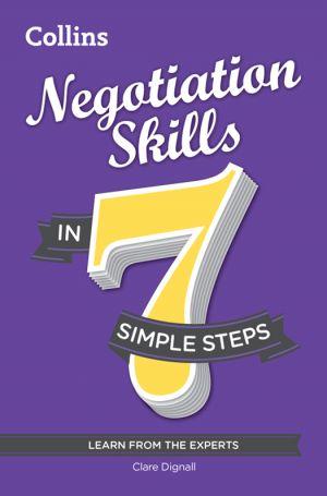 обложка книги Negotiation Skills in 7 simple steps автора Clare Dignall